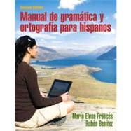 Manual de gramática y ortografía para hispanos by Francés, María Elena; Benítez, Rubén, Professor Emeritus, 9780205696529
