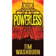 Powerless by Washburn, Tim, 9780786036530