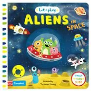 Aliens in Space by Macmillan Children's Books; Huang, Yu-Hsuan, 9781447286530