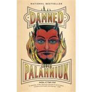Damned by PALAHNIUK, CHUCK, 9780307476531