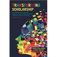 Transforming Scholarship: Why Women's and Gender Studies Students Are Changing Themselves and the World by Berger; Michele T., 9780415836531