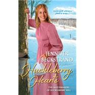 Huckleberry Hearts by Beckstrand, Jennifer, 9781420136531