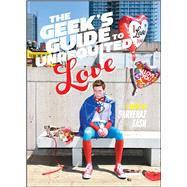 The Geek's Guide to Unrequited Love 9781481456531N