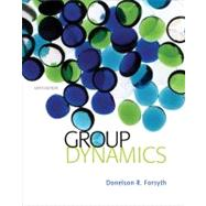 Group Dynamics by Forsyth, Donelson R., 9781133956532