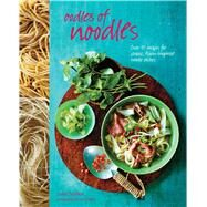 Oodles of Noodles by Pickford, Louise; Wallace, Ian, 9781849756532