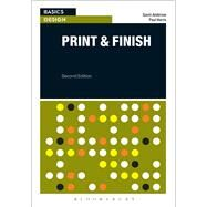 Basics Design: Print and Finish Print and Finish by Ambrose, Gavin; Harris, Paul, 9782940496532