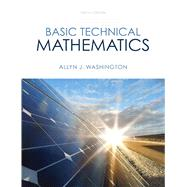 Basic Technical Mathematics with Calculus by Washington, Allyn J., 9780133116533