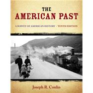 The American Past A Survey of American History by Conlin, Joseph R., 9781133946533
