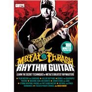 Metal and Thrash Rhythm Guitar by Reffett, Dave, 9781470616533
