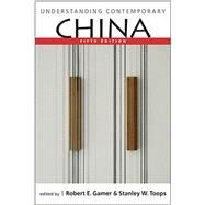 Understanding Contemporary China, Fifth Edition by Gamer; Robert E., 9781626376533