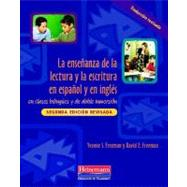 La ensenanza de la lectura y la escritura en espanol y en ingles/ Teaching Reading and Writing in Spanish and English in Bilingual and Dual Language Classrooms by Freeman, Yvonne S.; Freeman, David E.; Guerra, Juan Carlos, 9780325026534