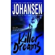 Killer Dreams by JOHANSEN, IRIS, 9780553586534