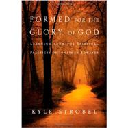 Formed for the Glory of God by Strobel, Kyle, 9780830856534