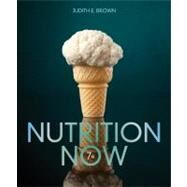 Nutrition Now by Brown, Judith E., 9781133936534