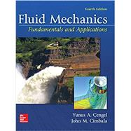 Fluid Mechanics: Fundamentals and Applications by Cengel, Yunus; Cimbala, John, 9781259696534