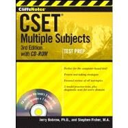 CliffsNotes CSET, with CD-ROM Multiple Subjects by Bobrow, Jerry; Fisher, Stephen, 9781118176535