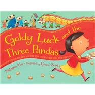 Goldy Luck and the Three Pandas by Yim, Natasha; Zong, Grace, 9781580896535