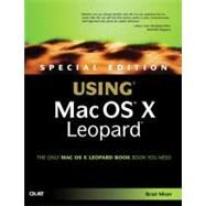Special Edition Using MAC OS X Leopard by Miser, Brad, 9780789736536