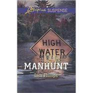Manhunt by Phillips, Lisa, 9780373446537