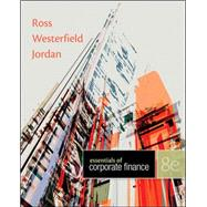 Essentials of Corporate Finance with Connect Plus by Ross, Stephen; Westerfield, Randolph; Jordan, Bradford, 9780077736538