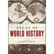 Atlas of World History by O'Brien, Patrick, 9780199746538