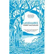 Landmarks by Macfarlane, Robert, 9780241146538