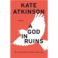A God in Ruins by Atkinson, Kate, 9780316176538