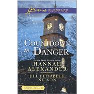 Countdown to Danger Alive After New Year\New Year's Target by Alexander, Hannah; Nelson, Jill Elizabeth, 9780373676538