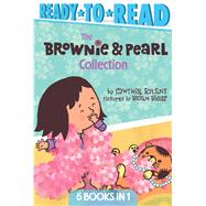 The Brownie & Pearl Collection by Rylant, Cynthia; Biggs, Brian, 9781481486538