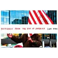 Postcards from the End of America by Dinh, Linh, 9781609806538
