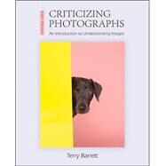 Criticizing Photographs by Barrett, Terry, 9780073526539