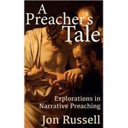 A Preacher's Tale by Russell, Jon, 9780334056539