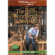 The Woodwright's Shop: Classic Episodes, Season 29 by Underhill, Roy, 9781440336539