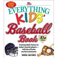 The Everything Kids' Baseball Book by Jacobs, Greg, 9781507206539