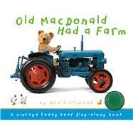 Old MacDonald Had a Farm by Ellwand, David, 9781626866539