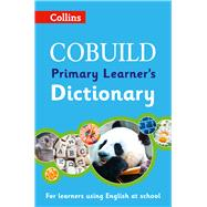 Collins Cobuild Primary Learner's Dictionary by HarperCollins Publishers, 9780007556540