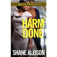 Harm Done by Allison, Shane, 9781593096540