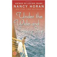 Under the Wide and Starry Sky by Horan, Nancy, 9780345516541