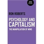Psychology and Capitalism by Roberts, Ron, 9781782796541