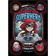 Red Riding Hood, Superhero: A Graphic Novel by Frampton, Otis, 9781434296542