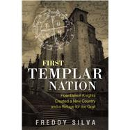 First Templar Nation by Silva, Freddy, 9781620556542