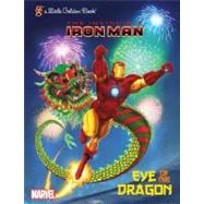 Eye of the Dragon (Marvel: Iron Man) by WRECKS, BILLYSPAZIANTE, PATRICK, 9780307976543