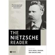 The Nietzsche Reader by Ansell Pearson, Keith; Large, Duncan, 9780631226543