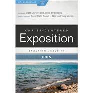 Exalting Jesus in John by Carter, Matt; Wredberg, Josh, 9780805496543