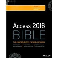 Access 2016 Bible by Alexander, Michael; Kusleika, Dick, 9781119086543