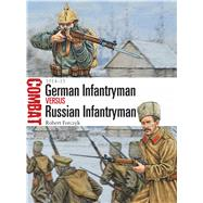 German Infantryman vs Russian Infantryman 1914–15 by Forczyk, Robert; Hook, Adam, 9781472806543