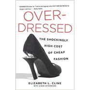Overdressed by Cline, Elizabeth L., 9781591846543