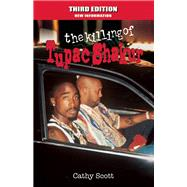 The Killing of Tupac Shakur by Scott, Cathy, 9781935396543