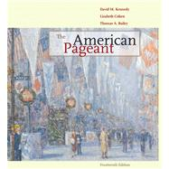 American Pageant : A History of the Republic
