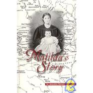 Matilda's Story by Hanson, Jacquelyn, 9780963726544
